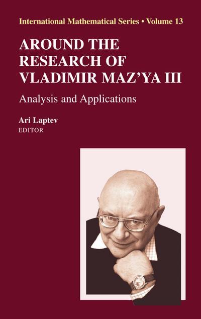 Around the Research of Vladimir Maz'ya I - III / Around the Research of Vladimir Maz'ya III