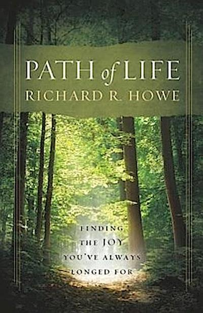Path of Life: Finding the Joy You've Always Longed for