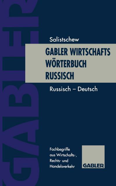 Gabler Wirtschaftsw¿rterbuch Russisch