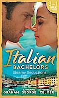 Italian Bachelors: Steamy Seductions (Mills & Boon M&B) (A Bride for a Billionaire, Book 4)