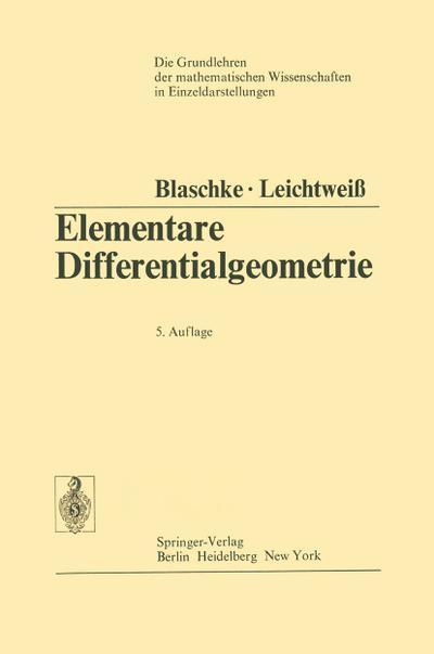 Elementare Differentialgeometrie (Grundlehren der mathematischen Wissenschaften)