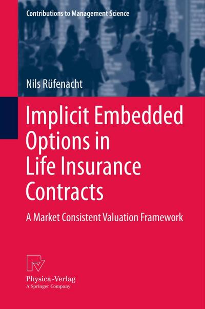 Implicit Embedded Options in Life Insurance Contracts