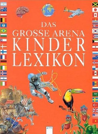 Das grosse Arena Kinderlexikon