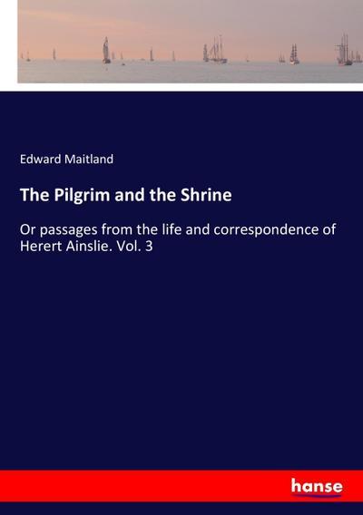 The Pilgrim and the Shrine