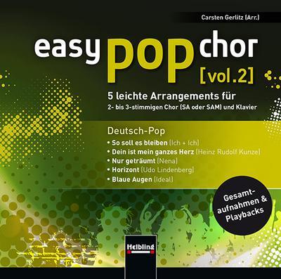 easy pop chor [vol. 2] - CD: 5 leichte Arrangements für 2- bis 3-stimmingen Chor (SA oder SAM) und Klavier