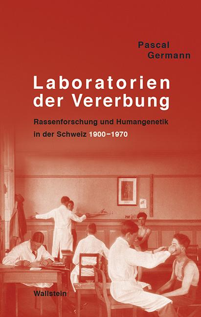 Laboratorien der Vererbung Pascal Germann