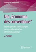 """Die """"Economie des conventions"""""""