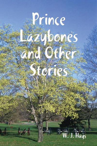 Prince Lazybones and Other Stories