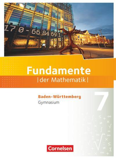 Fundamente der Mathematik 7. Schuljahr - Gymnasium Baden-Württemberg - Schülerbuch