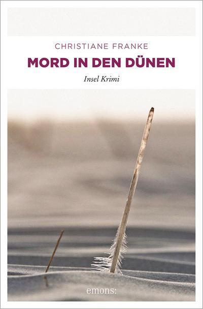 Mord in den Dünen   ; Küsten Krimi ; Deutsch