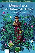 Mendel und die Antwort der Erbsen (Arena Bibl ...