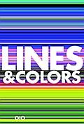 Lines & Colors: Die faszinierende Wirkung farbiger Linien - Farbharmonien disharmonischer Farben