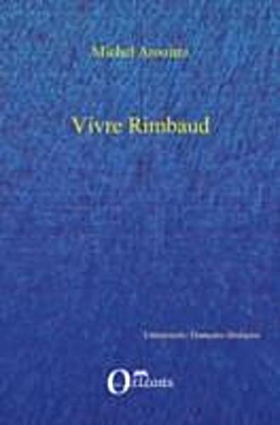 Vivre Rimbaud