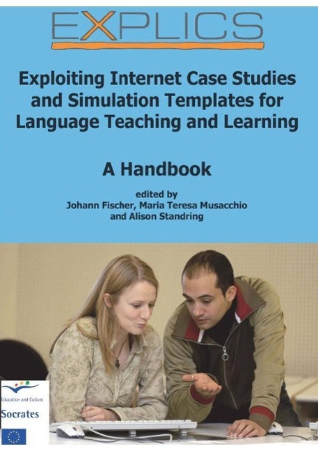 EXPLICS - Exploiting Internet Case Studies and Simulation Projects for Lang ...