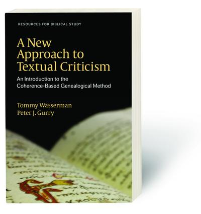 A New Approach to Textual Criticism
