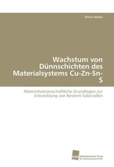 Wachstum von Dünnschichten des Materialsystems Cu-Zn-Sn-S