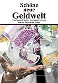 Schöne neue Geldwelt