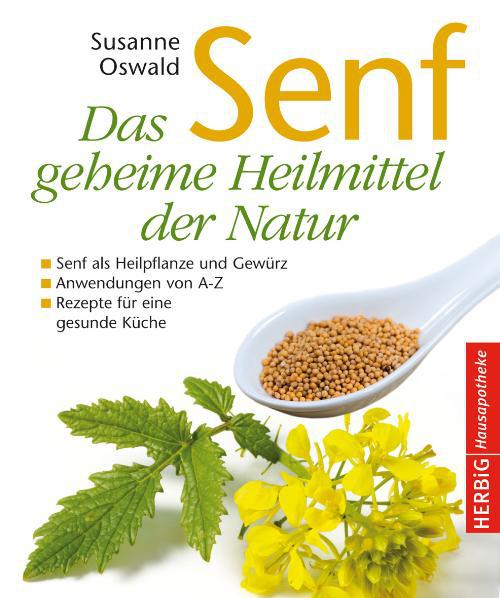 Senf - Das geheime Heilmittel der Natur, Susanne Oswald