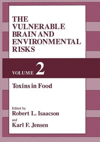 Vulnerable Brain and Environmental Risks
