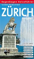 Zürich komplett.  140 farb. Ktn u. Abb.