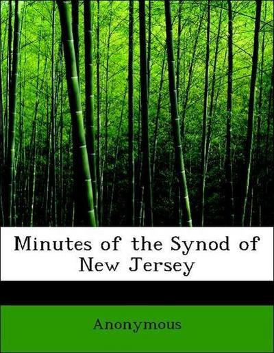 Minutes of the Synod of New Jersey