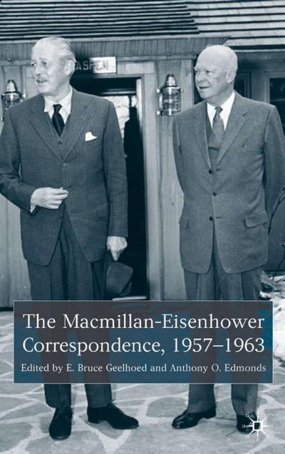 The MacMillan-Eisenhower Correspondence, 1957-69