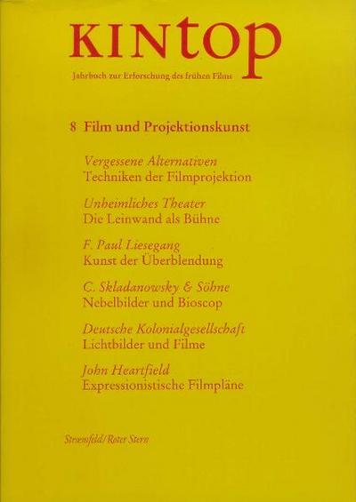 KINtop. Jahrbuch zur Erforschung des frühen Films / Film und Projektionskunst