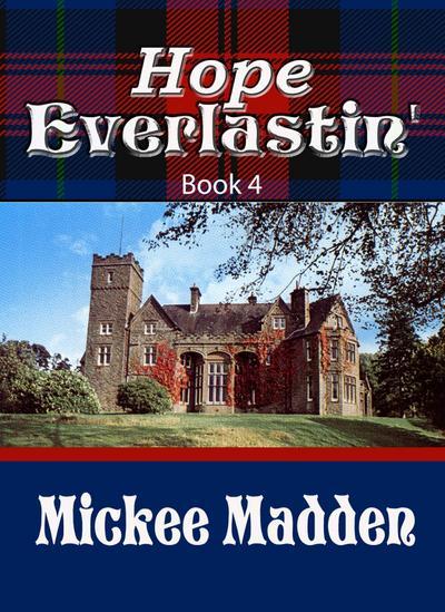 Hope Everlastin' Book 4