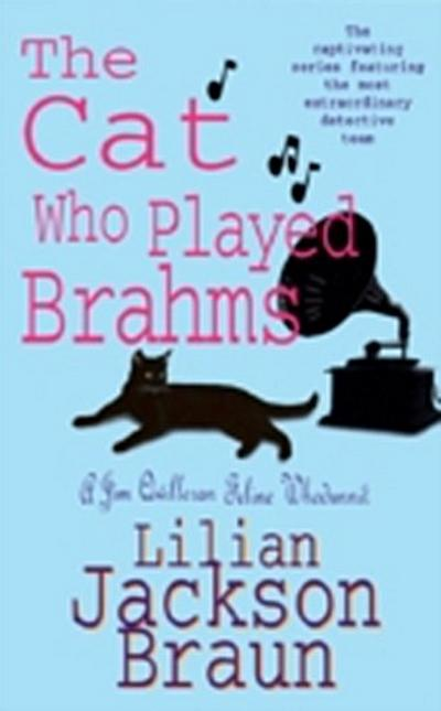 Cat Who Played Brahms (The Cat Who  Mysteries, Book 5)