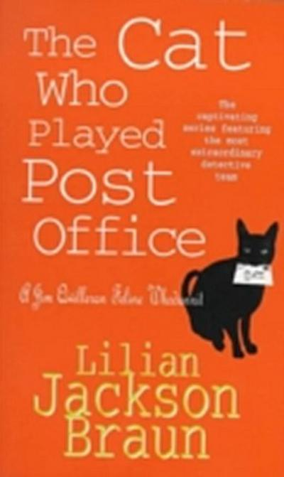 Cat Who Played Post Office (The Cat Who  Mysteries, Book 6)