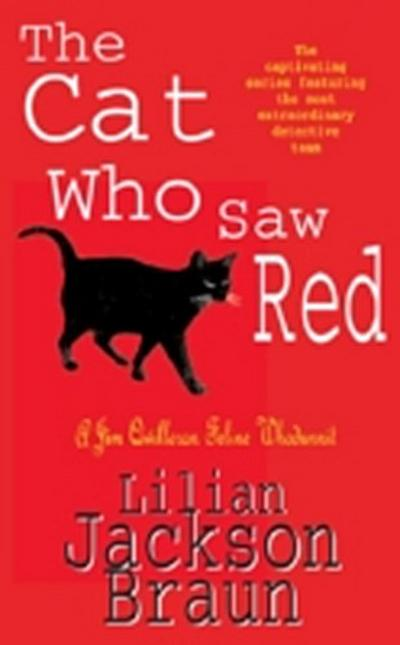 Cat Who Saw Red (The Cat Who  Mysteries, Book 4)