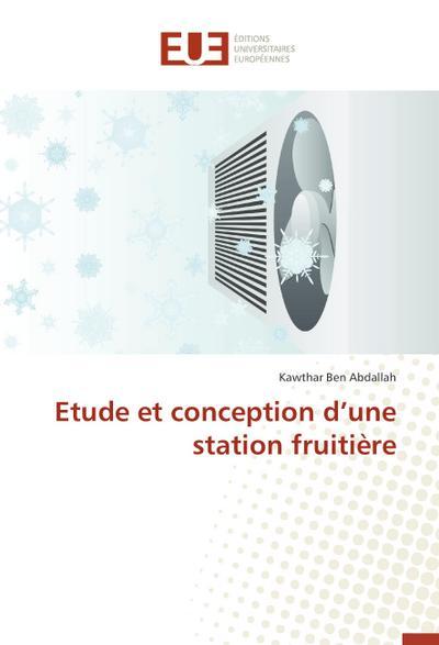 Etude et conception d'une station fruitière