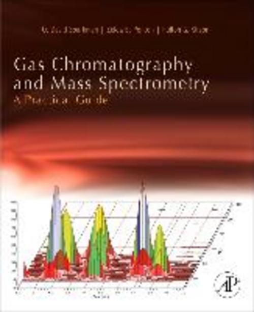 Gas Chromatography and Mass Spectrometry: A Practical Guide O. David Sparkm ...