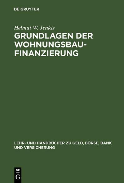 Grundlagen der Wohnungsbaufinanzierung