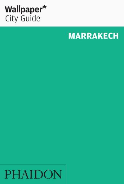 Wallpaper* City Guide Marrakech
