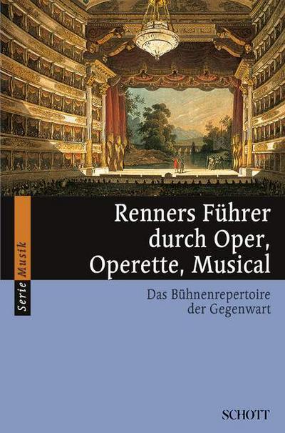 Renners Führer durch Oper, Operette, Musical