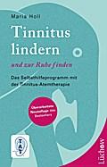 Tinnitus lindern - und zur Ruhe finden