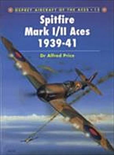 Spitfire Mark I/II Aces 1939 41