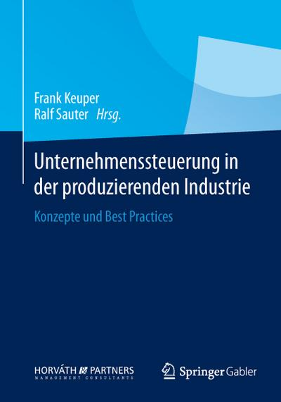 Unternehmenssteuerung in der produzierenden Industrie