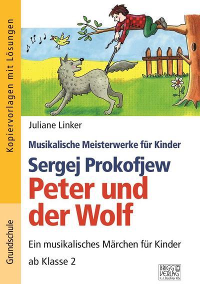 Sergej Prokofjew - Peter und der Wolf