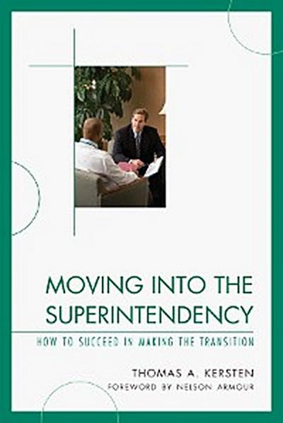 Moving into the Superintendency