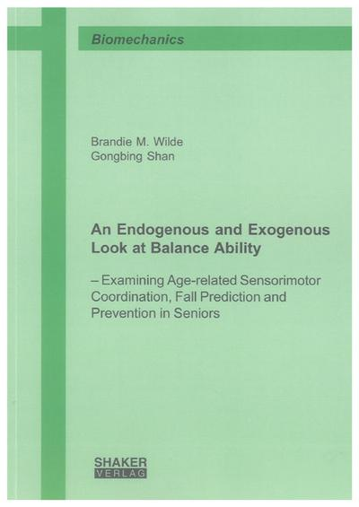An Endogenous and Exogenous Look at Balance Ability