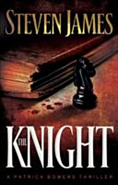 Knight (The Bowers Files Book #3)