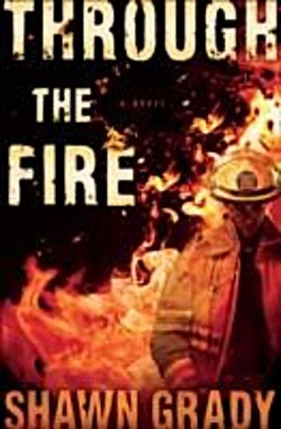 Through the Fire (First Responders Book #1)