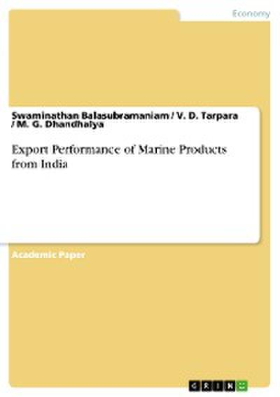 Export Performance of Marine Products from India