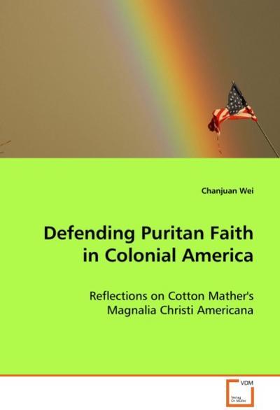 Defending Puritan Faith in Colonial America