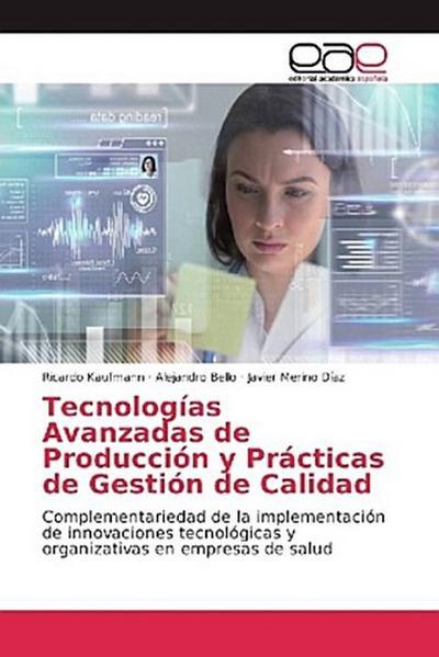 Tecnologías Avanzadas de Producción y Prácticas de Gestión de Calidad
