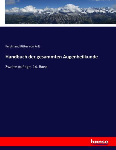 Handbuch der gesammten Augenheilkunde