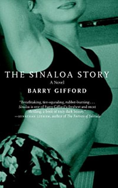 Sinaloa Story