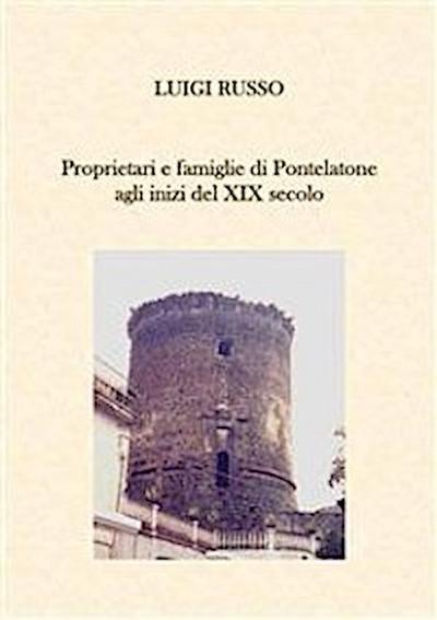 Proprietari e famiglie di Pontelatone agli inizi del XIX secolo